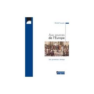Aux sources de l'Europe - Les premiers temps