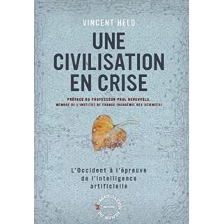 Une civilisation en Crise:...