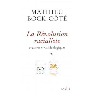 La Révolution racialiste,...