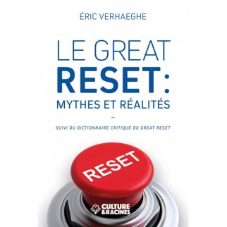 Le Great Reset : mythes et...