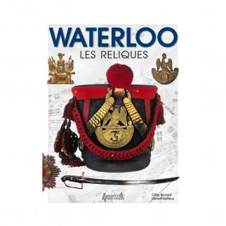 Waterloo : les reliques....