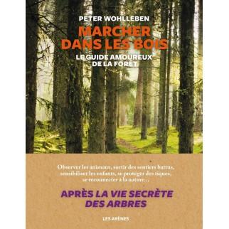 Marcher dans les bois - Le...