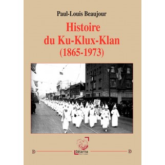 Histoire du Ku-Klux-Klan...