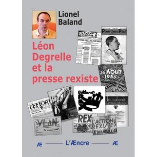 Léon Degrelle et la Presse...