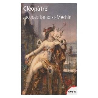 Cléôpatre ou le rêve évanoui (69-30 av. J.-C.)