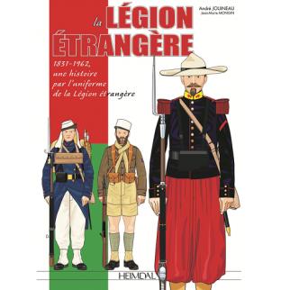 La Légion étrangère 1831-1962