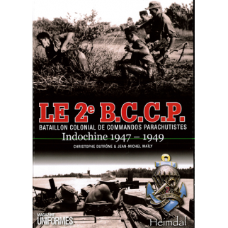 Le 2e BCCP INDOCHINE 1947-1949