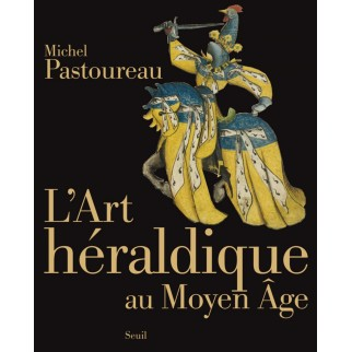 L'Art héraldique au Moyen Age