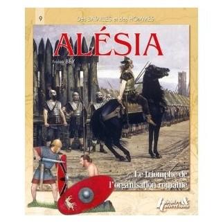Alésia - Le triomphe de l'organisation romaine