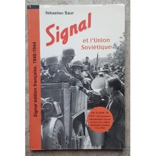 Signal et l'Union Soviétique