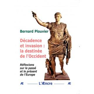 Décadence et invasion : la...