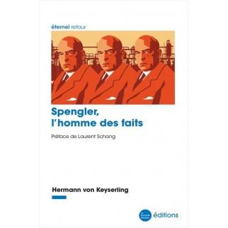 Spengler, l'homme des faits