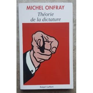 Théorie De La Dictature,...