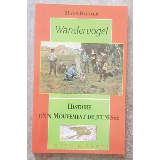Wandervogel - Histoire D '...
