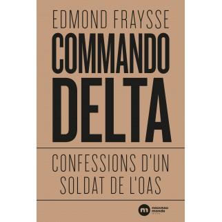 Commando Delta: Confessions...