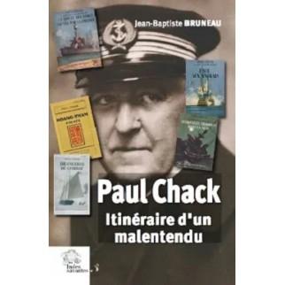 Paul Chack. Itinéraire d'un...
