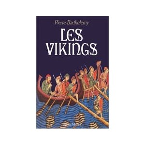 http://www.europa-diffusion.com/1091-thickbox/les-vikings-pierre-barthelemy.jpg