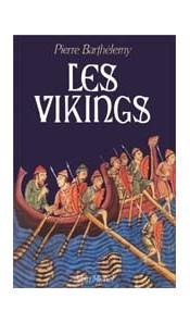 Les Vikings (par Pierre Barthélemy)