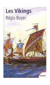 Les Vikings (par Régis Boyer)