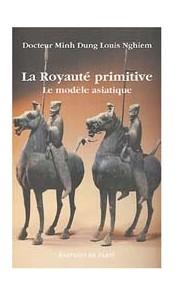 La Royauté primitive - Le modèle asiatique