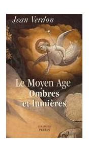 Le Moyen Age - Ombres et lumières