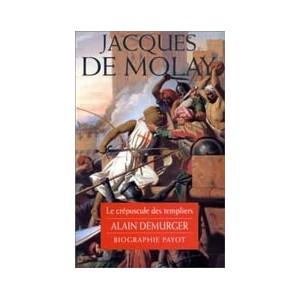 http://www.europa-diffusion.com/1109-thickbox/jacques-de-molay-le-crepuscule-des-templiers.jpg