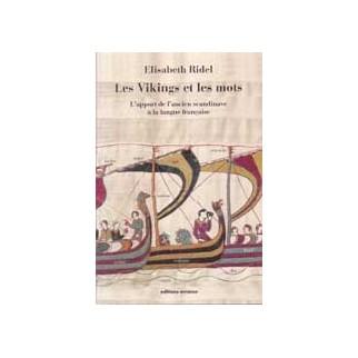 Des Vikings et des mots - L'apport de l'ancien scandinave à la langue française