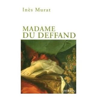 Madame du Deffand, la lettre et l'esprit