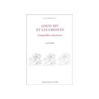 Louis XIV et les Croates