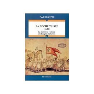 La noche triste (1520) - La dernière victoire du Peuple du Soleil