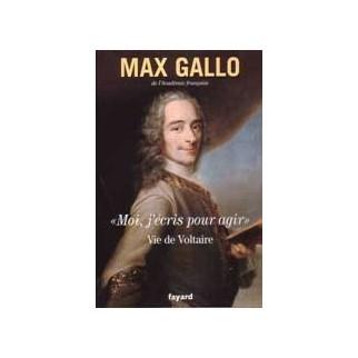 """""""Moi, j'écris pour agir"""" Vie de Voltaire"""