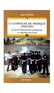 La campagne du Mexique (1862-1867)