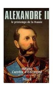 Alexandre II. Le printemps de la Russie
