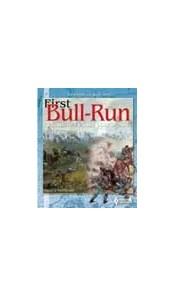 First Bull-Run - Première victoire pour le Sud