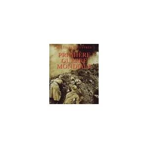 http://www.europa-diffusion.com/1359-thickbox/histoire-illustree-de-la-premiere-guerre-mondiale.jpg