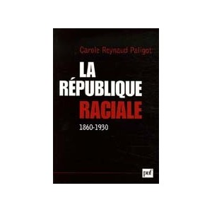 http://www.europa-diffusion.com/1403-thickbox/la-republique-raciale-1860-1930.jpg