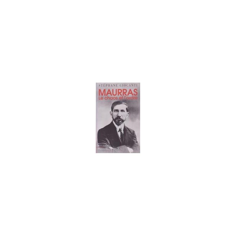 Charles Maurras - Le chaos et l'ordre