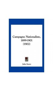 Campagne Nationaliste, 1899-1901