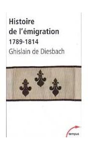 Histoire de l'émigration 1789-1814