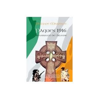 Pâques 1916 - Renaissance de l'Irlande
