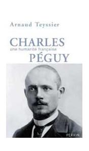 Charles Péguy. Une humanité française