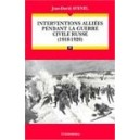 Interventions alliées pendant la guerre civile russe (1918-1920)