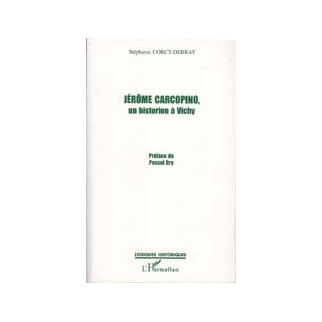 Jérôme Carcopino, un historien à Vichy