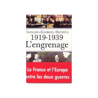 1919-1939 L'engrenage