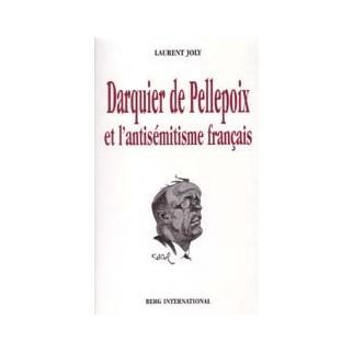 Darquier de Pellepoix et l'antisémitisme français