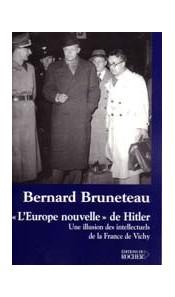 """L'""""Europe nouvelle"""" de Hitler"""