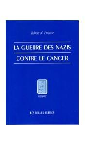 La guerre des nazis contre le cancer