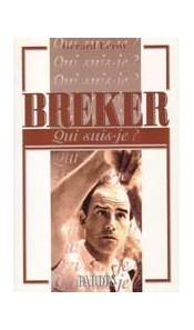"Breker - ""Qui suis-je ?"""