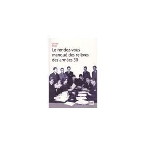 http://www.europa-diffusion.com/1509-thickbox/le-rendez-vous-manque-des-releves-des-annees-trente.jpg