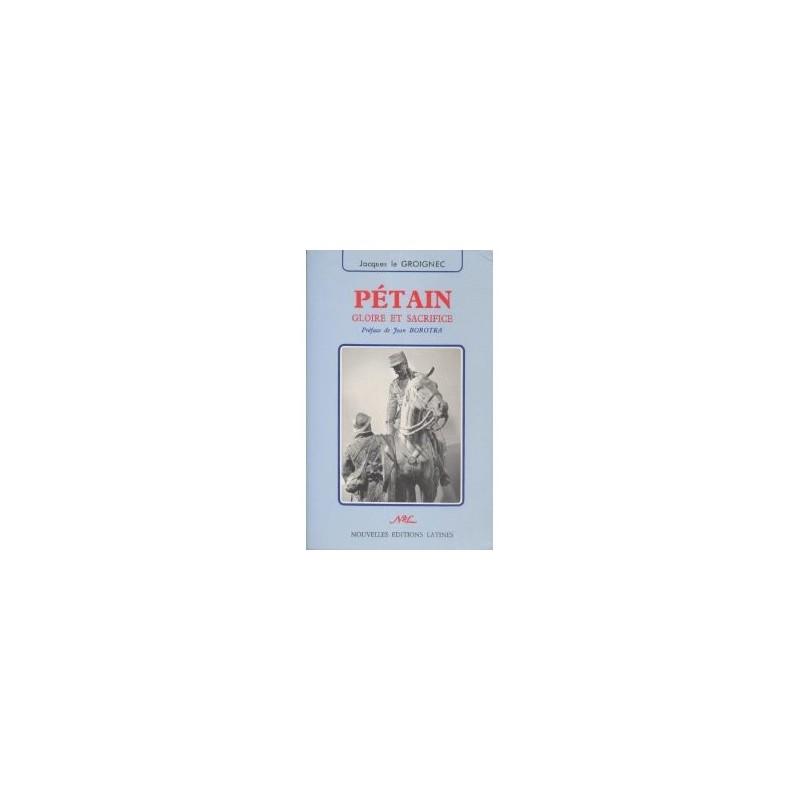 Pétain - Gloire et sacrifice